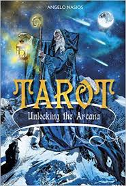 TAROT, UNLOCKING THE ARCANA