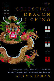 CELESTIAL DRAGON I CHING, THE
