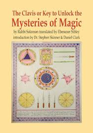 CLAVIS OR KEY TO UNLOCK THE MYSTERIES OF MAGIC, THE