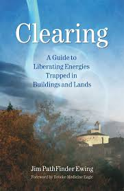 CLEARING. A GUIDE TO LIBERATING ENERGIES TRAPPED IN BUILDINGS AND LANDS