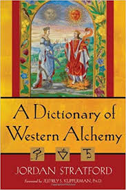DICTIONARY OF WESTERN ALCHEMY, A