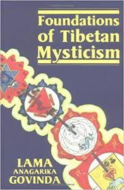 FOUNDATIONS OF TIBETAN MYSTICISM