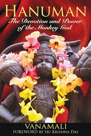 HANUMAN. THE DEVOTION AND POWER OF THE MONKEY GOD