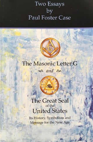 TWO ESSAYS: MASONIC LETTER G & GREAT SEAL OF THE UNITED STATES