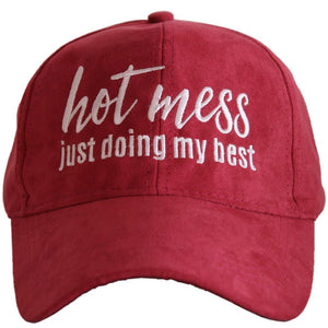 Hot Mess Doing My Best Hat
