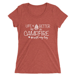 Life is Better by the Campfire Women's Tee