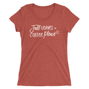 Fall Leaves Coffee Please Women's Tee