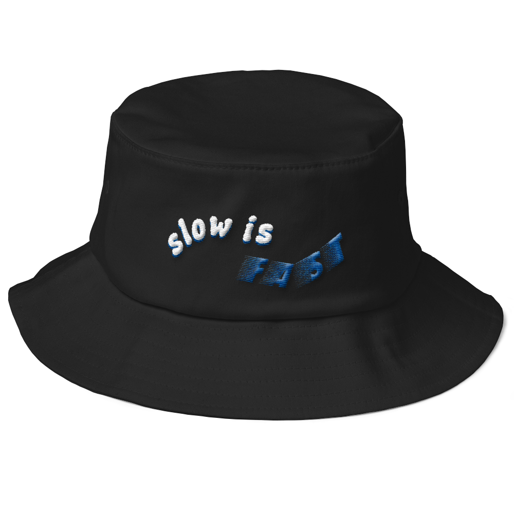 Slow Is Fast Bucket Hat