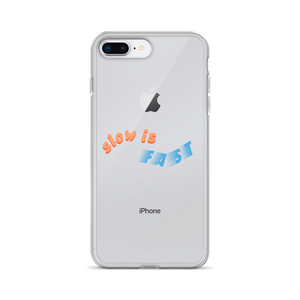 Slow Is Fast iPhone Case