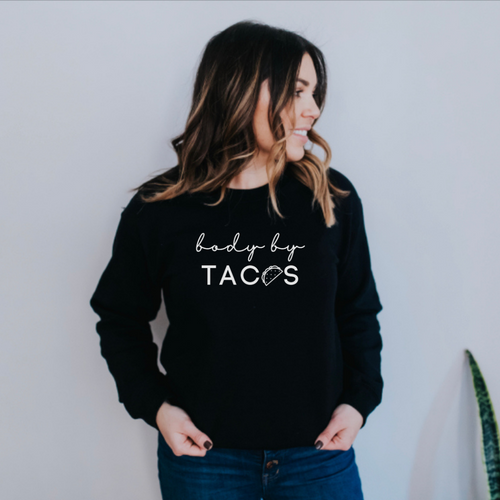 Body by Tacos Pullover