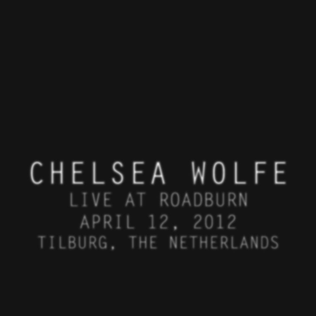 Chelsea Wolfe Live at Roadburn 2012 LP