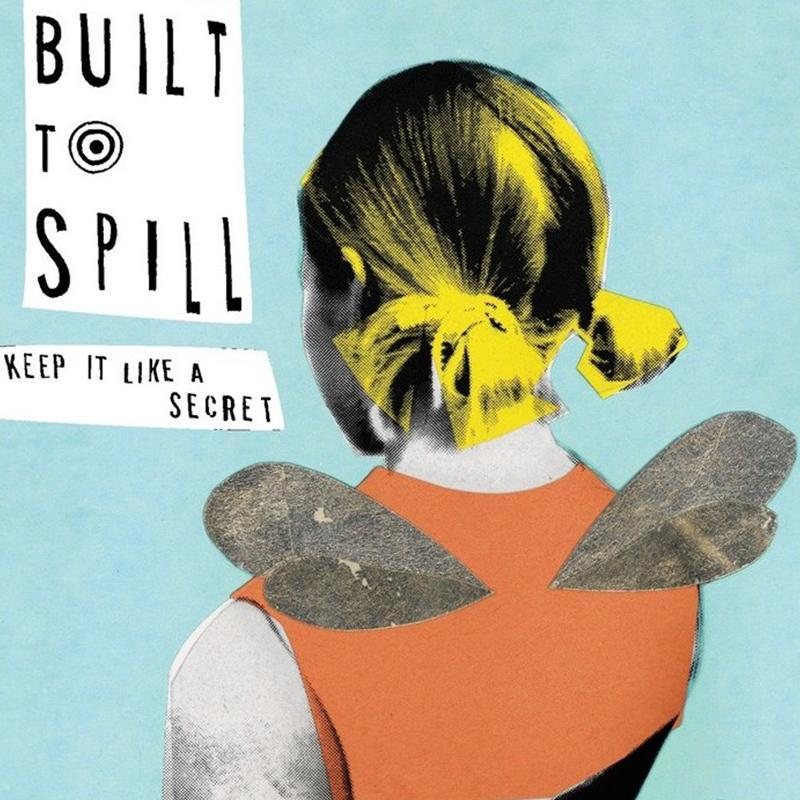 Built To Spill - Keep It Like A Secret [2LP]