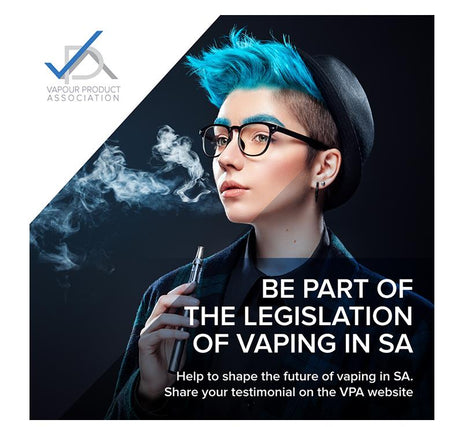 VAPING IS UNDER ATTACK IN SA AND IT NEEDS YOUR HELP!