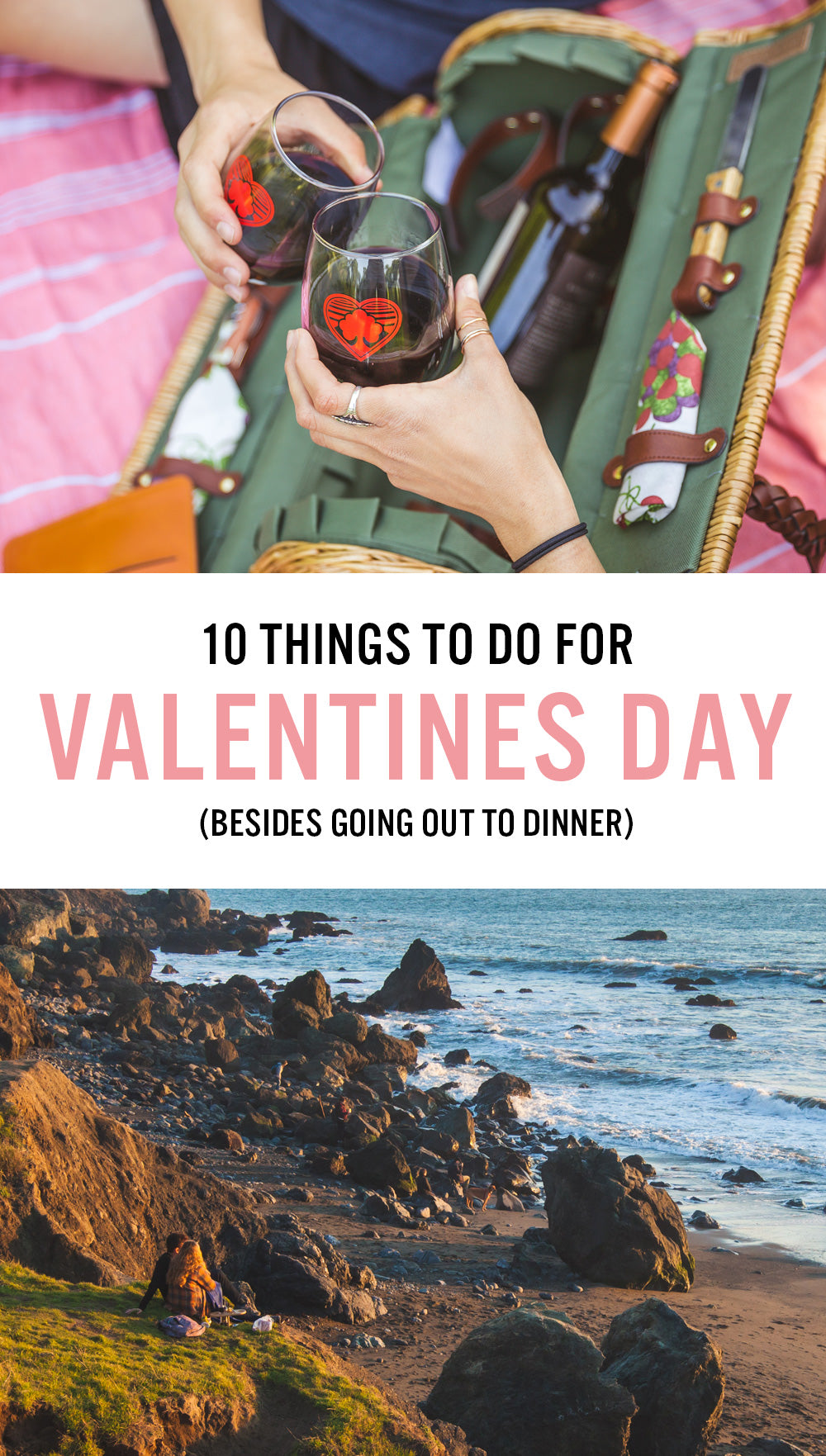 10 Things To Do For Valentines Day (Besides Going Out To Dinner)