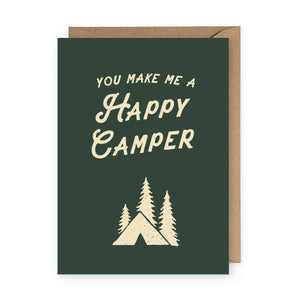 The Anastasia Co - You Make Me a Happy Camper Greeting Card