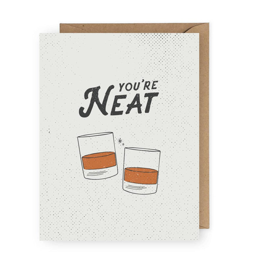 The Anastasia Co - You're Neat Whiskey Greeting Card