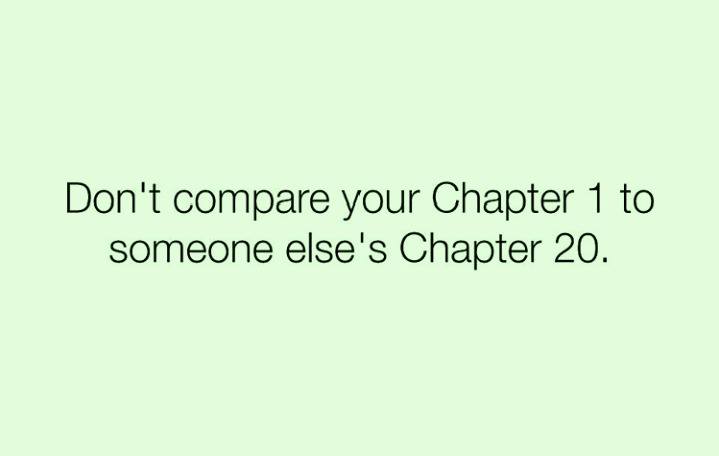 Don't compare chapter 1 chapter 20