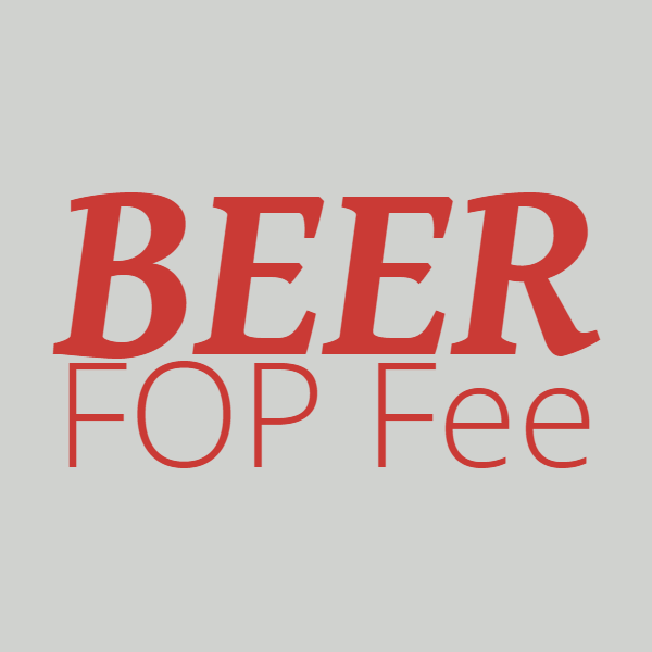 FOP Fee, Beer or Cider