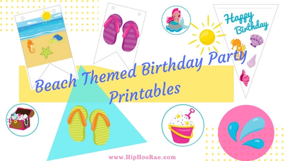 Beach Themed Birthday Party Decorations, printables, Beach party