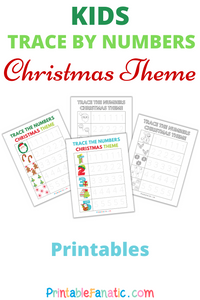 Trace by numbers Christmas Themed Printables