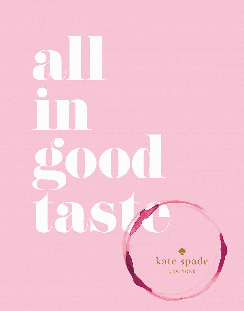 Kate Spade New York: All in Good Taste Book