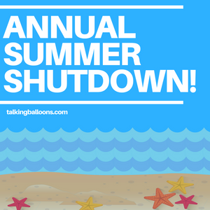 🚨 ATTENTION!  🚨 Our Annual Summer Shutdown Week