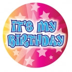 It's My Birthday Badge | 15cm