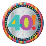 40th Birthday Badge | 15cm