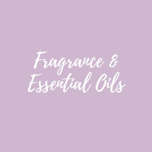 Frangrance & Essential Oils