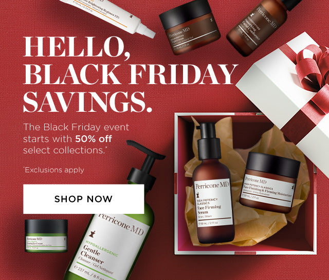 Hello Black Friday Savings! The Black Friday even starts with 50% off select collections.