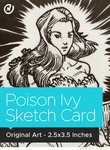 Poison Ivy Original Art Sketch Card by Neil Collyer