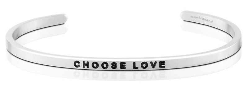 Choose Love- Mantraband