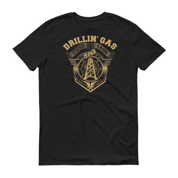 Drillin' Gas, Stackin' Cash - Mens Roughneck T Shirt Black