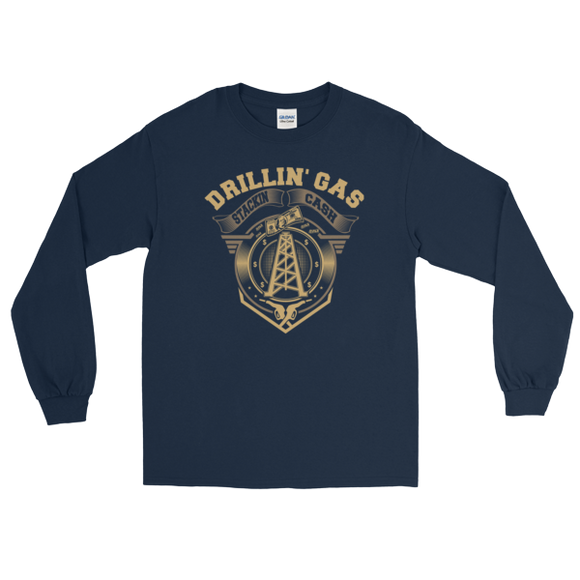 Drillin' Gas, Stackin' Cash - Long Sleeve Oilfield T Shirt Navy