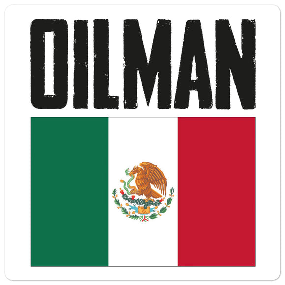 Mexico Oilman Flag Sticker
