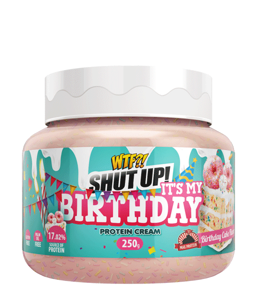 WTF - Shut up! It's my Birthday