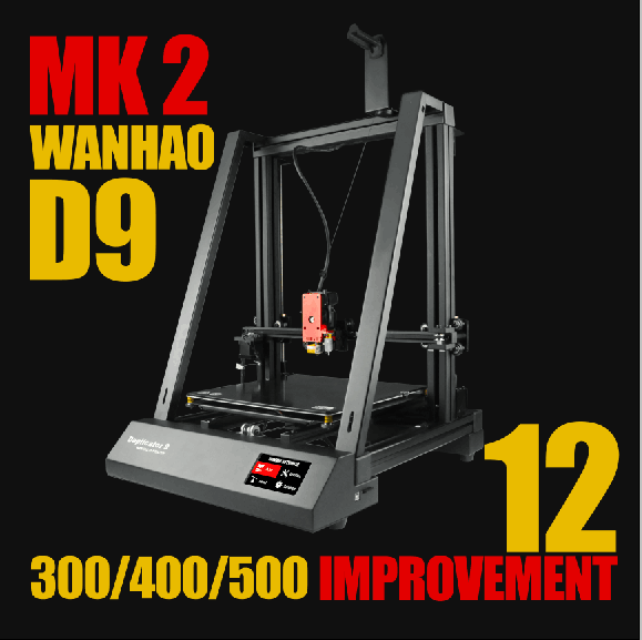 Wanhao Duplicator D9 MK2 Upgrade Package - Wanhao University Store