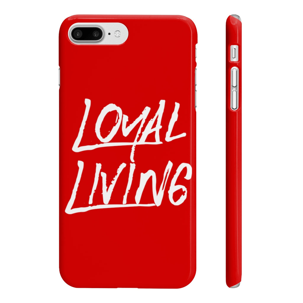 Loyal Living Phone Case