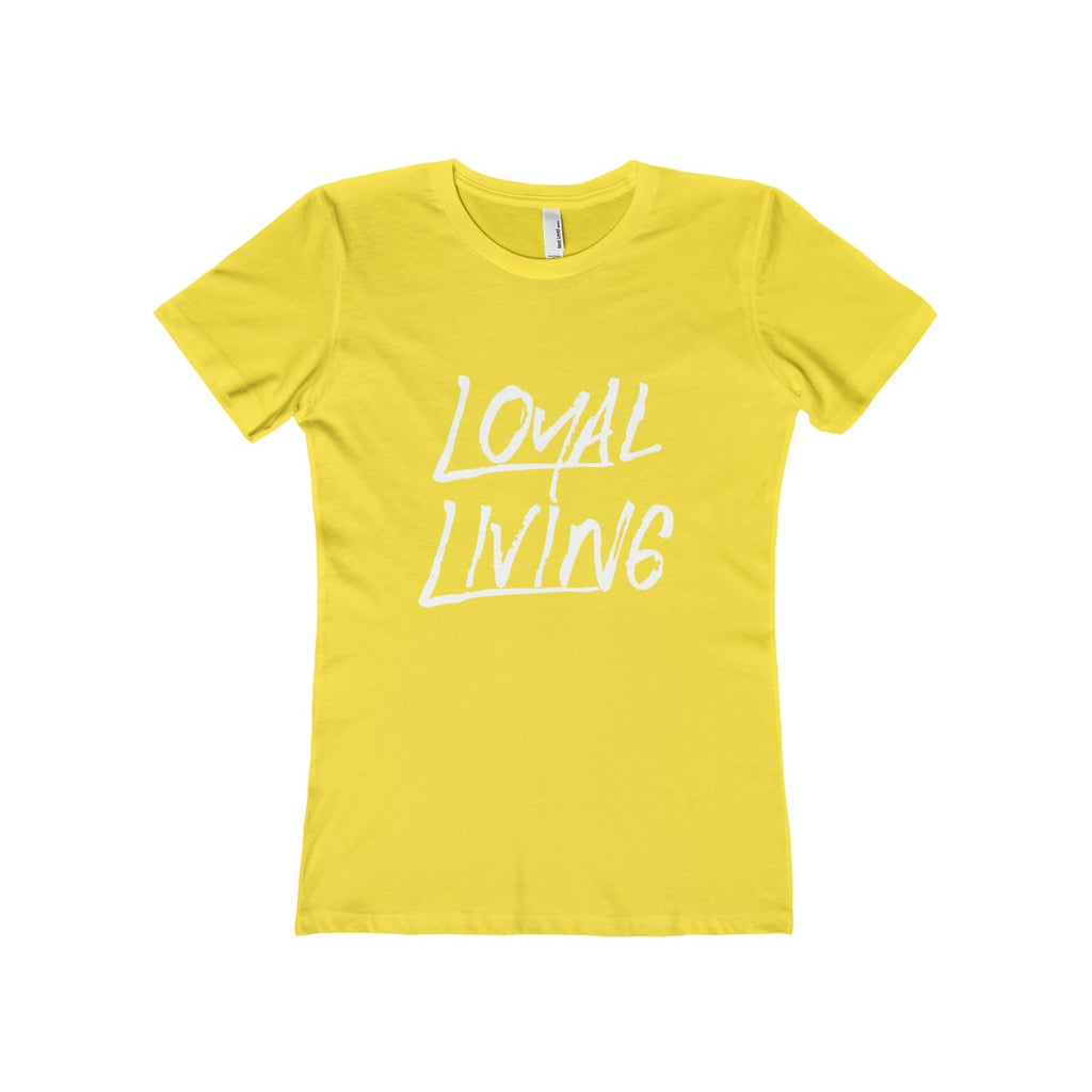 Loyal Living Women's Tee