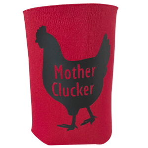 Koozie Mother Clucker