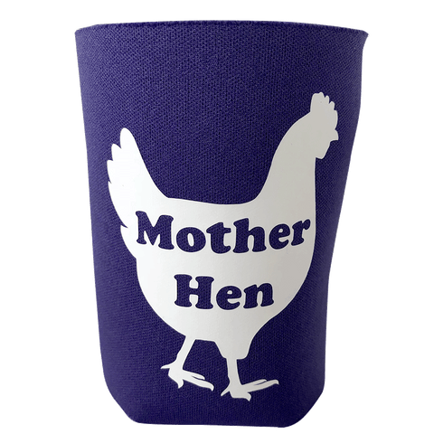 Can Cooler, Mother Hen