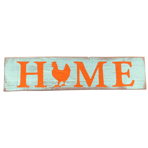 Home Chicken Sign Teal and Orange