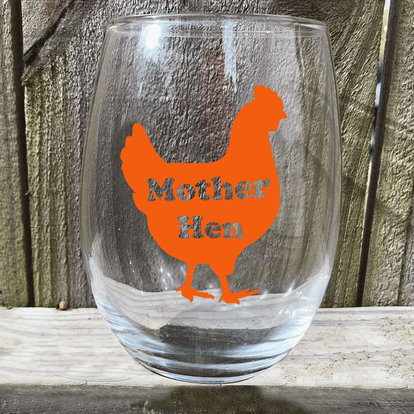 Stemless Wine Glass, Mother Hen