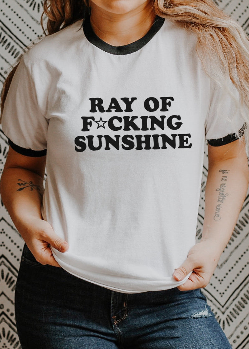 Ray of F★cking Sunshine - Retro Fitted Ringer