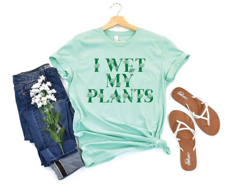 I Wet My Plants-She Shed Wholesale-Shop The Dapper Squirrel Boutique for Women