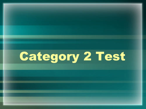 Category 2 Testing Material PACKAGE