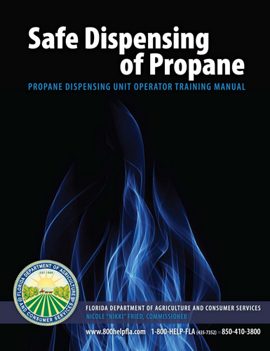 State of Florida Safe Dispensing of Propane July 2018 Edition