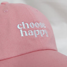 Load image into Gallery viewer, CHOOSE HAPPY - PINK CAP