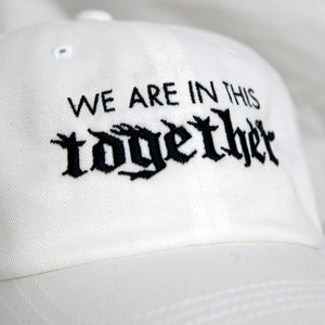 IN THIS TOGETHER - WHITE CAP