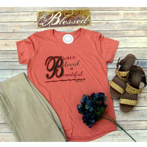 Brave, Beloved, and Beautiful- Women's Shirt-Heaven Invading Earth, LLC